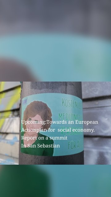 Upcoming:Towards an European Actionplan for social economy. Report on a summit In San Sebastian