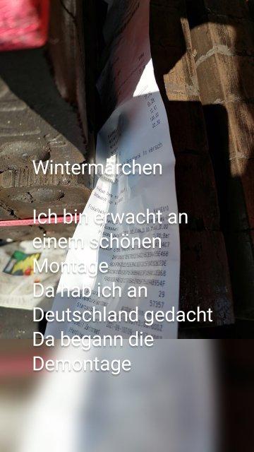 Wintermärchen Ich bin erwacht an einem schönen Montage Da hab ich an Deutschland gedacht Da begann die Demontage